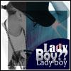 Ladyboy(?)